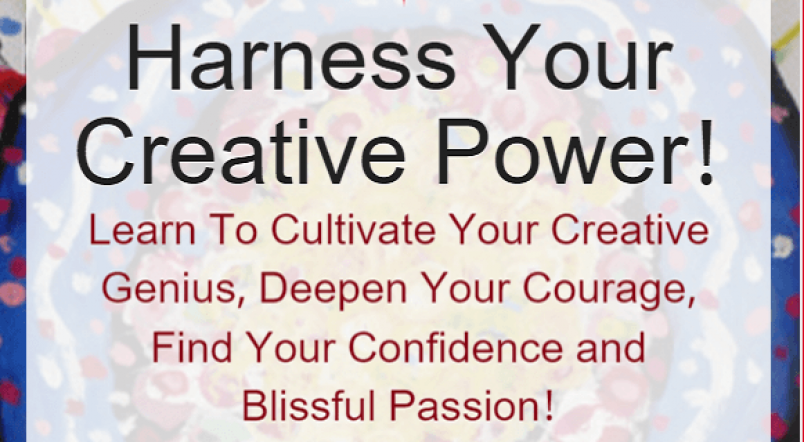 Step Into Your Full Creative Power!